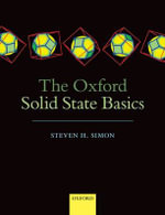 The Oxford Solid State Basics : From Basic Research to Applications - Steven H. Simon