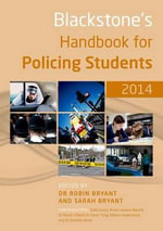 Blackstone's Handbook for Policing Students 2014 : Road Policing 2014: Volume 3
