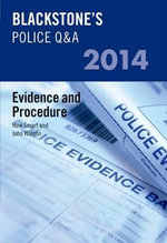 Blackstone's Police Q&A : Evidence and Procedure 2014 - John Watson