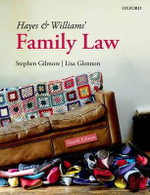 Hayes and Williams' Family Law - Stephen Gilmore