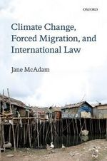 Climate Change, Forced Migration, and International Law : Models of Immigrant Political Incorporation - Jane McAdam