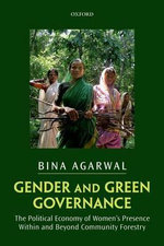 Gender and Green Governance : The Political Economy of Women's Presence Within and Beyond Community Forestry - Bina Agarwal