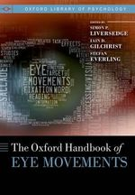 The Oxford Handbook of Eye Movements : Volume 47