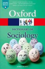 A Dictionary of Sociology : Oxford Paperback Reference - John Scott
