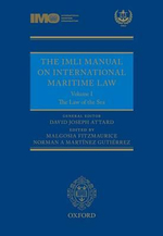 The IMLI Manual on International Maritime Law : The Law of the Sea Volume I