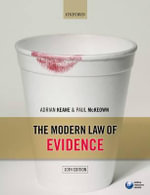 The Modern Law of Evidence - Adrian Keane