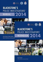 Blackstone's Police Investigators' Manual and Workbook 2014 - Paul Connor