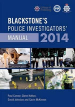 Blackstone's Police Investigators' Manual 2014 - Paul Connor