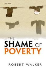 The Shame of Poverty - Robert Walker