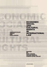 Economic, Social, and Cultural Rights in International Law : Contemporary Issues and Challenges