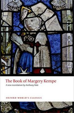 The Book of Margery Kempe : World's Classics