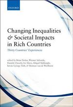 Changing Inequalities and Societal Impacts in Rich Countries : Thirty Countries' Experiences