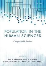 Population in the Human Sciences : Concepts, Models, Evidence