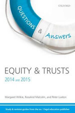 Q & A Revision Guide Equity & Trusts 2014 and 2015 - Margaret Wilkie