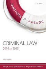 Q & A Revision Guide Criminal Law 2014 & 2015 - Mike Molan