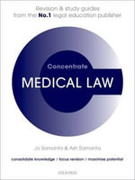 Medical Law Concentrate : Law Revision and Study Guide - Ash Samanta