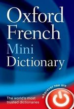 Oxford French Mini Dictionary : 5th Edition - Oxford Dictionaries
