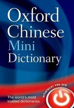 Oxford Chinese Mini Dictionary - Oxford Dictionaries