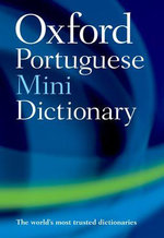 The Oxford Portuguese Minidictionary - Oxford Dictionaries