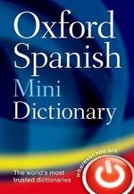Oxford Spanish Mini Dictionary - Oxford Dictionaries