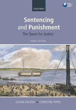 Sentencing and Punishment : The Quest for Justice - Susan Easton