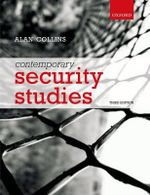 Contemporary Security Studies : 3rd Edition