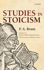 Studies in Stoicism - P.A. Brunt