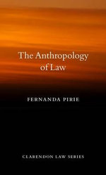 The Anthropology of Law - Fernanda Pirie