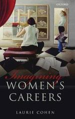 Imagining Women's Careers - Laurie Cohen