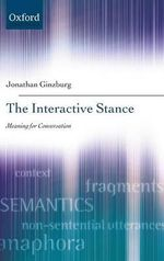 The Interactive Stance - Jonathan Ginzburg