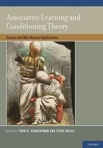 Associative Learning and Conditioning Theory : Human and Non-Human Applications