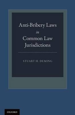 Anti-Bribery Laws in Common Law Jurisdictions - Stuart H. Deming