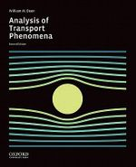 Analysis of Transport Phenomena - Professor William M Deen
