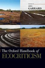 The Oxford Handbook of Ecocriticism