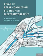 Atlas of Nerve Conduction Studies and Electromyography - A. Arturo Leis