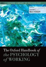 The Oxford Handbook of the Psychology of Working