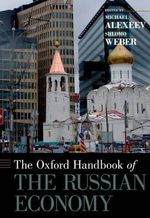 The Oxford Handbook of the Russian Economy : Tenth World Congress
