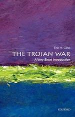 The Trojan War : The Origin of America's Clovis Culture - Eric H. Cline