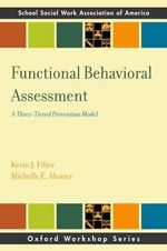 Functional Behavior Assessment : A Three-Tiered Prevention Model - Kevin J. Filter