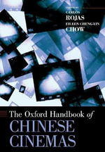The Oxford Handbook of Chinese Cinemas : Vampires and Zombies in Film and Television - Carlos Rojas