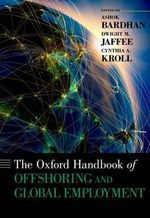 The Oxford Handbook of Offshoring and Global Employment : Industrial Policy into the Twenty-first Century