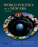 World Politics in a New Era - Steven L. Spiegel