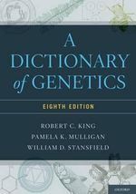 A Dictionary of Genetics - Robert C. King