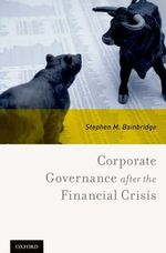 Corporate Governance After the Financial Crisis - Stephen M. Bainbridge
