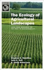 The Ecology of Agricultural Landscapes : Long-Term Research on the Path to Sustainability