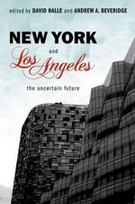 New York and Los Angeles : The Uncertain Future