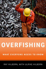 Overfishing : What Everyone Needs to Know - Ray Hilborn
