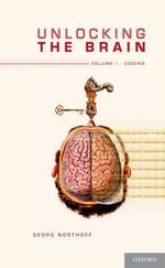 Unlocking the Brain : Coding v. 1 - Georg Northoff
