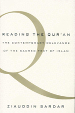 Reading the Qur'an : The Contemporary Relevance of the Sacred Text of Islam - Ziauddin Sardar