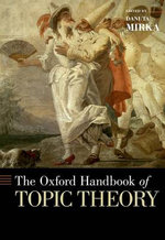The Oxford Handbook of Topic Theory - Danuta Mirka
